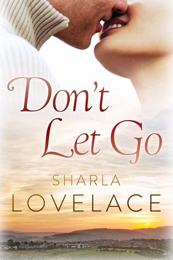Dont-Let-Go-by-Sharla-Lovelace-2015